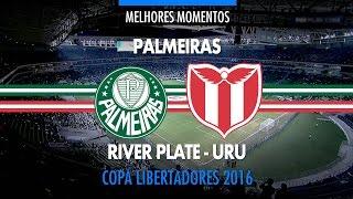 Melhores Momentos - Palmeiras 4 x 0 River Plate-URU - Libertadores - 14/04/2016