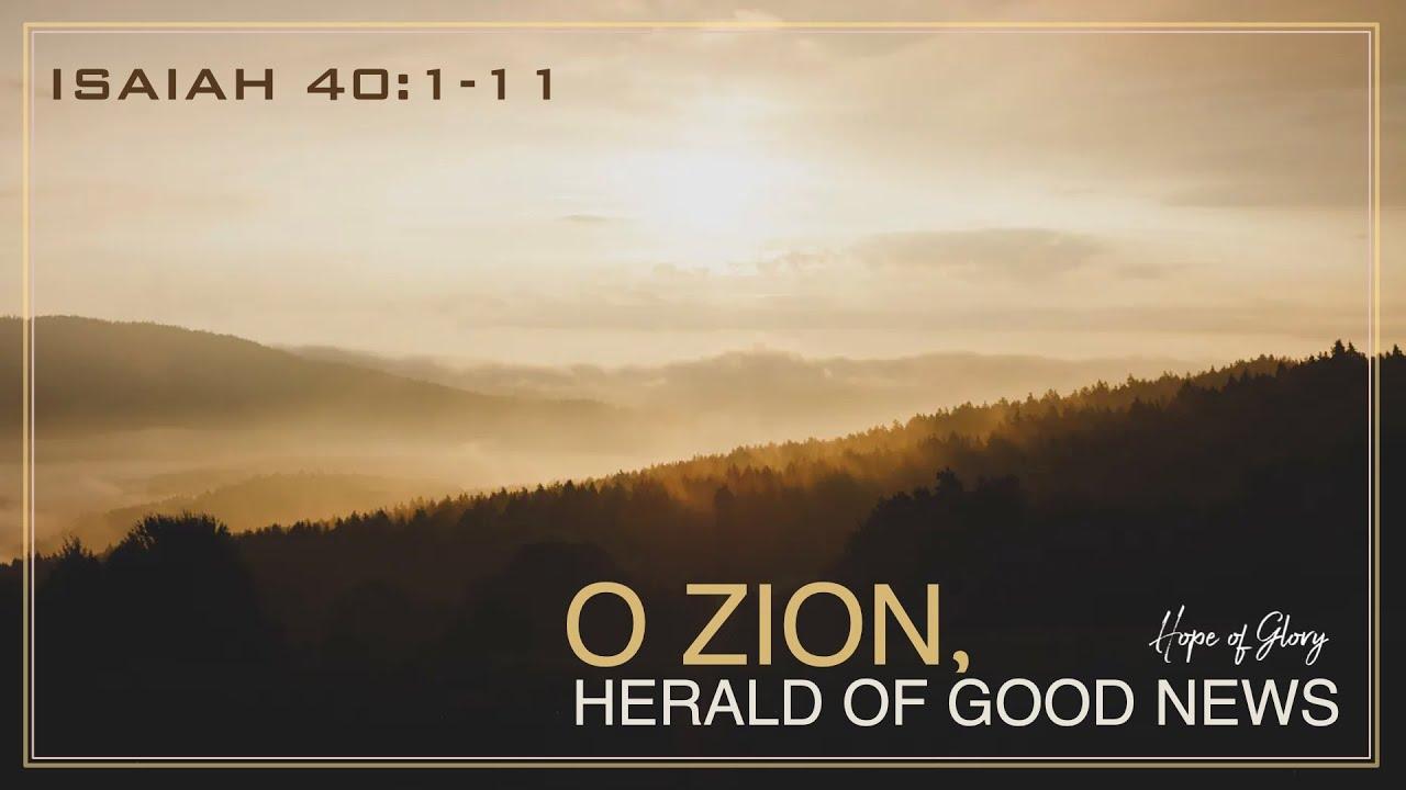 O ZION, HERALD OF GOOD NEWS
