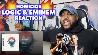 EMINEM AND LOGIC ARE WANTED FOR A HOMI !! | HOMICIDE REACTION