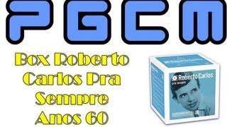 Box Roberto Carlos Pra Sempre Anos 60