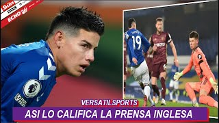 ASI CALIFICA PRENSA INGLESA PARTIDO DE JAMES RODRIGUEZ EVERTON vs LEEDS UNITED