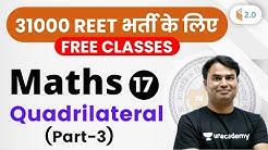 1:00 PM - REET 2020 | Maths by Sajjan Sir | Quadrilateral (Part-3)