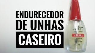ENDURECEDOR DE UNHA CASEIRO| CUIDADOS COM AS UNHAS| #RETODODIA1
