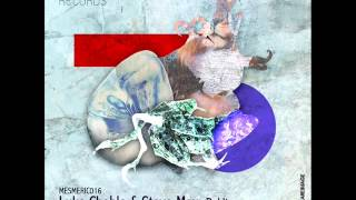 Luke Chable & Steve May - Rokit (Chable & May 808 State Mix) - Mesmeric Records