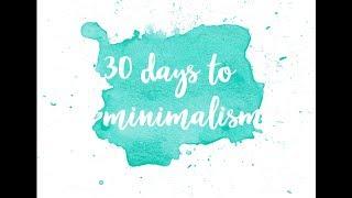 30 дней к минимализму. Расхламление