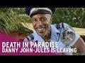 Danny John-Jules Leaves Death in Paradise