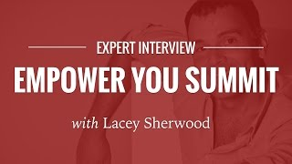 True Empowerment Comes from the Heart - Interviewed by Lacey Sherwood