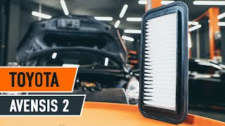 Jak wymienić filtr powietrza w TOYOTA AVENSIS 2 T25 TUTORIAL   AUTODOC