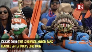 ICC CWC 2019: This is how Bollywood, fans reacted after India's loss to NZ