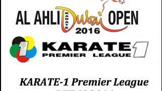 KARATE-1 Premier League DUBAI 2016 - FINALS