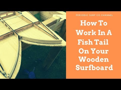 Working In A Fish Tail On a Hollow Core Wooden Surfboard - Hollow Core Wooden Surfboard Tips #4