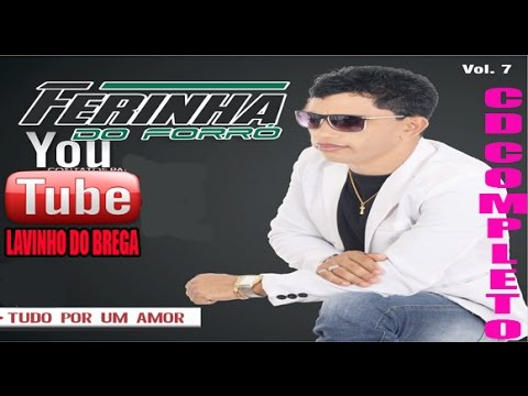 Ferinha Do Forro Cd Completo 2017 vol.7