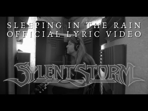 SYLENT STORM - Sleeping In The Rain (Official Lyric Video)