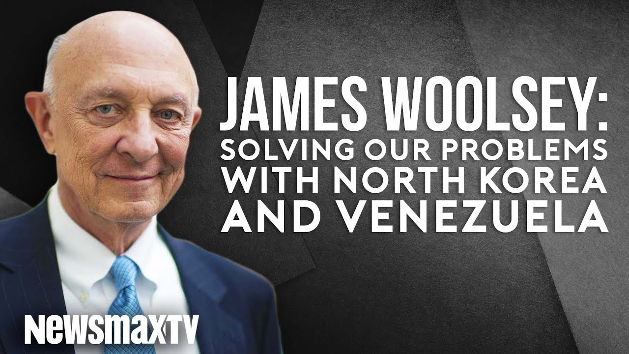 Download James Woolsey Explains What To Do With North Korea and Venezuela