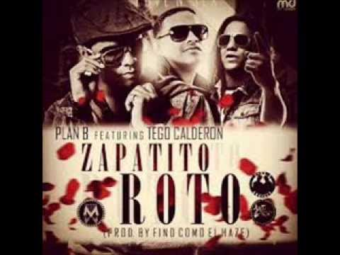 Zapatito Roto - Plan B Ft Tego Calderon (Video Music) (Con Letra) REGGAETON 2013 Videos De Viajes
