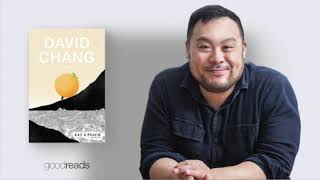 Goodreads Author Series: David Chang