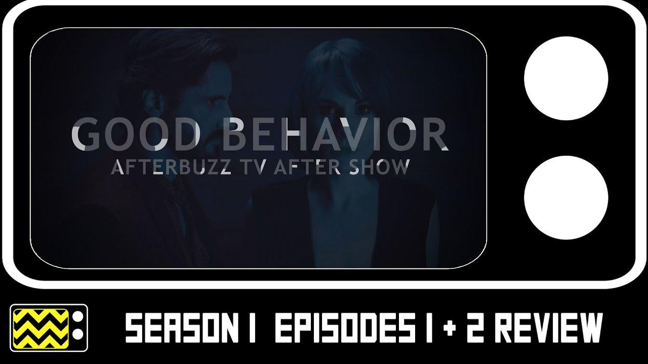 Good Behavior Season 1 Episodes 1 & 2 Review & After Show | AfterBuzz TV