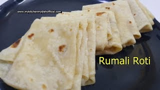 Rumali Roti at home | Restaurant style Rumali Roti | My Kitchen My Dish