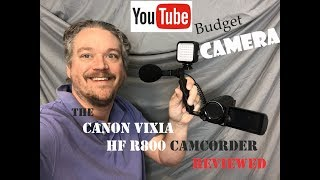 Canon Vixia HF R800 camcorder - review - budget friendly camera for YouTube