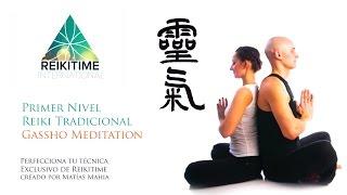 Meditación Reiki - Gassho Meiso (Primer Nivel Usui Reiki - Tradicional)