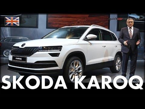 2017 SKODA Karoq World Premiere of the new SKODA SUV   Test   Review   Car   English