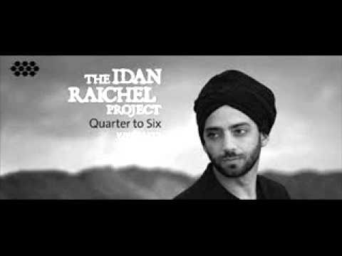The Idan Raichel Project-Or Ka'ze