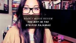 Book + Movie Review - The Boy in the Striped Pajamas