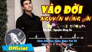 Vào Đời - Nguyễn Hồng Ân Lyrics - Karaoke