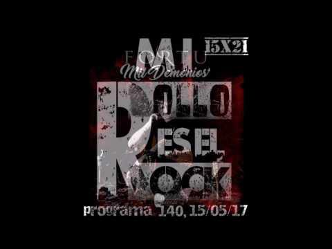 FORTU y sus MIL DEMONIOS en Mi Rollo Es El Rock...