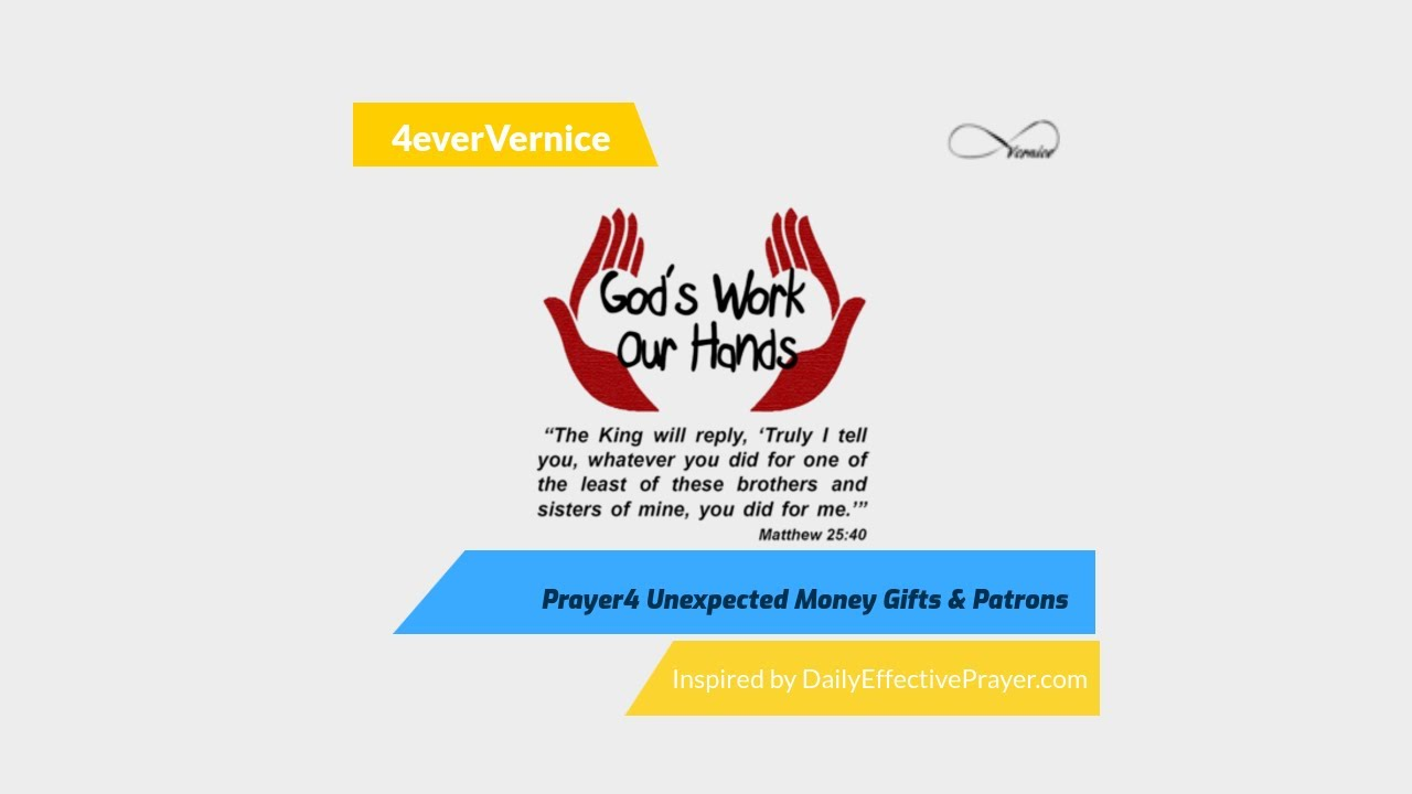 A Prayer for Unexpected Money Gifts and Patrons – 4everVernice