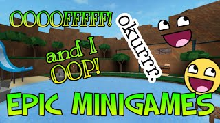 Kyla | Playing Epic Minigames.... And I OOP! (Roblox)