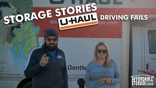 Storage Stories- UHaul Driving Fails