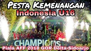 JUARA!!Penyerahan Piala dan Medali AFF 2018 untuk timnas Indonesia U16 di GOR Delta Sidoarjo