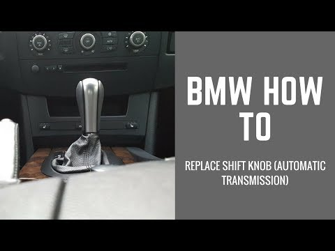 E60 BMW How To Replace Shift Knob Automatic  YouTube