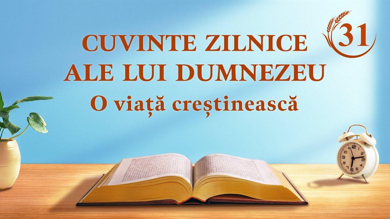 """Cuvinte zilnice ale lui Dumnezeu   Fragment 31   """"Adevărul lăuntric al lucrării de cucerire (1)"""""""