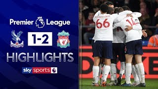 Roberto Firmino grabs vital late winner! | Crystal Palace 1-2 Liverpool | Premier League Highlights