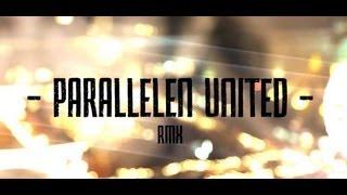 PARALLELEN UTD RMX #2 ft. MoTrip, Joka, Summer Cem, Favorite, Sentence, Massiv, Capo, Veysel uvm.