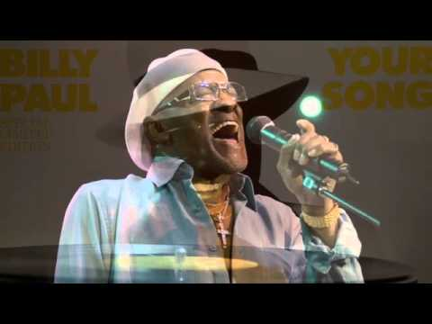 R I P... BILLY PAUL ...YOUR SONG.
