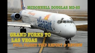 #53: ALLEGIANT AIR | MAD DOG MD-83 | Grand Forks to Las Vegas | Full Flight Report & Review!