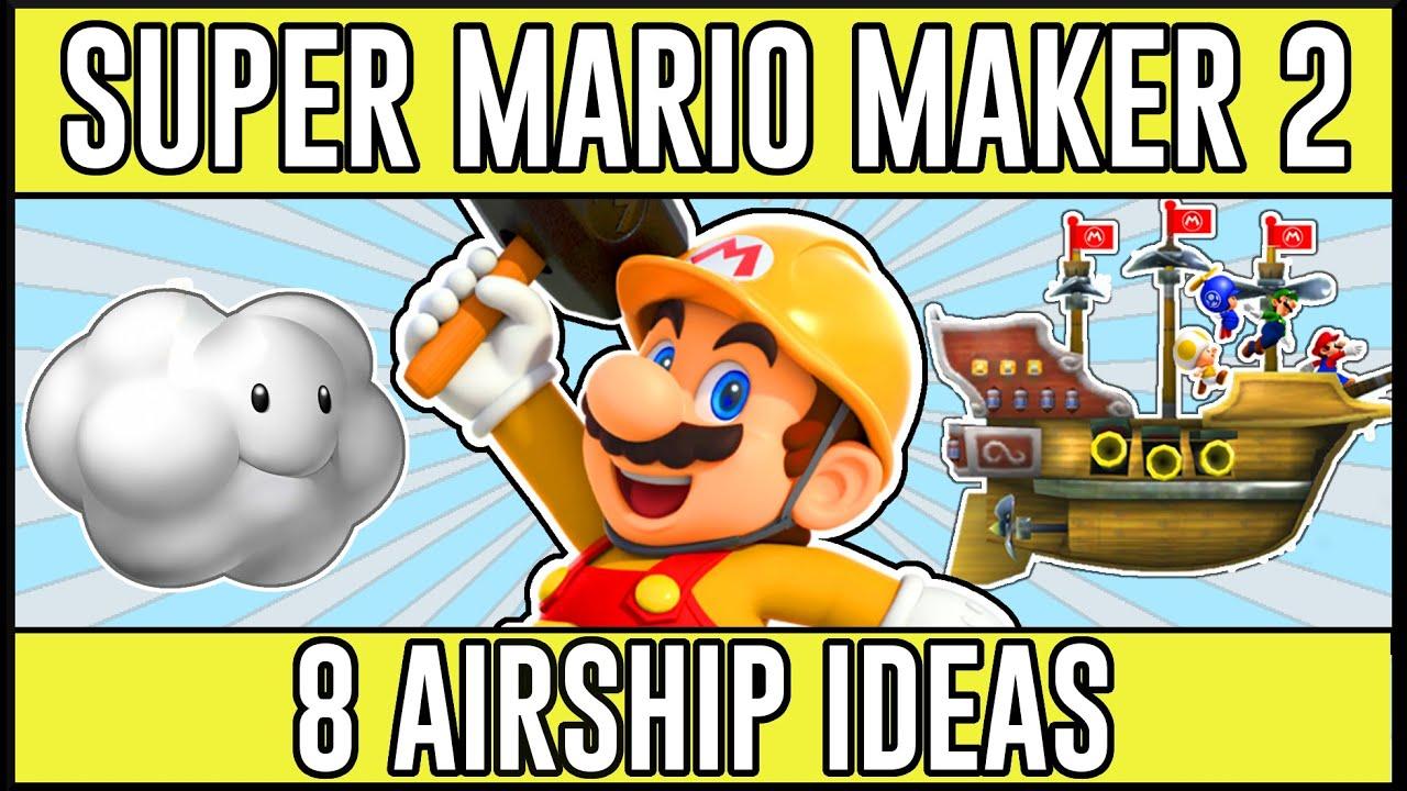 Awesome Airship Ideas Super Mario Maker 2 Airship Ideas Youtube