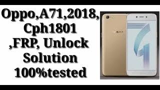 Oppo A71 Cph1801 Lock Removed