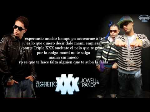 Letra Triple XXX -De La Ghetto Feat. Jowell & Randy (Prod. Live Music).