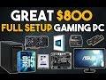 Great 800 Full Setup Gaming PC Build 1080p Gaming PC January 2017