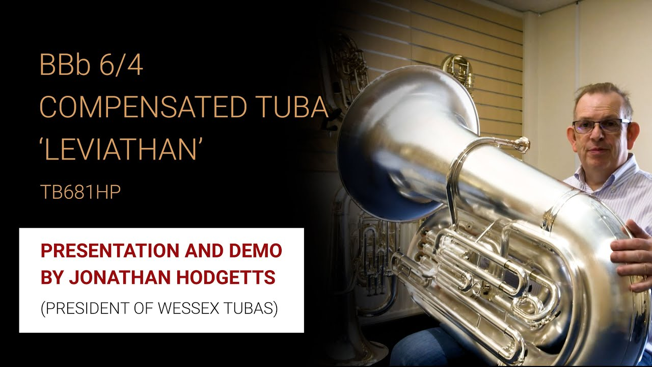 Presentation and demonstration of the BBb 6/4 Compensated Tuba 'Leviathan' TB681HP