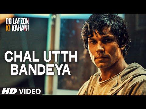 Chal Utth Bandeya Video Song | DO LAFZON KI KAHANI | Randeep Hooda, Kajal Aggarwal | T-Series