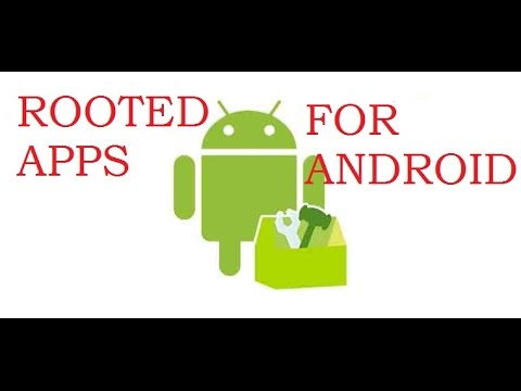 Rooted Apps I Top 10 Rooted Apps Must Have After Rooting - YT