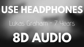 Lukas Graham - 7 Years (8D AUDIO)