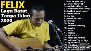 Download lagu FELIX COVER LAGU BARAT FULL ALBUM TANPA IKLAN 2020