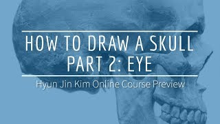 How To Draw A Skull Online Course - Part 2: Eye
