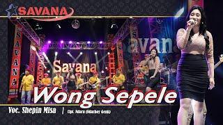 Download lagu Shepin Misa Wong Sepele Om Savana Blitar